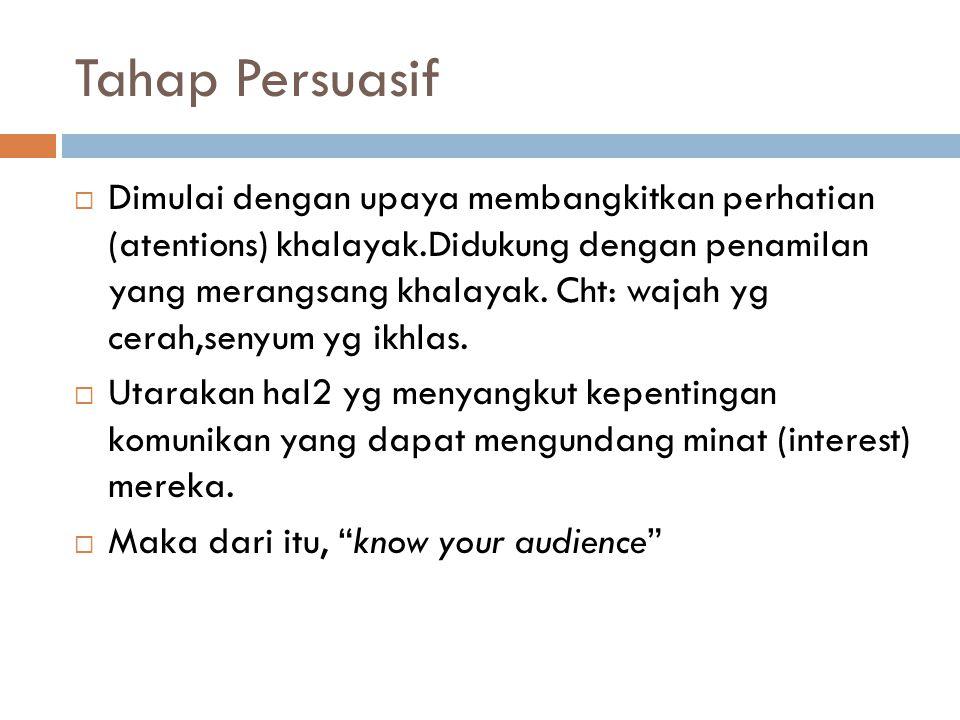 Tahap Persuasif