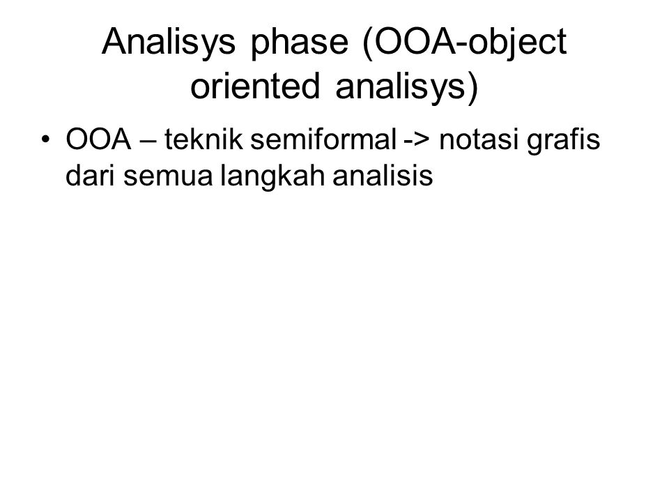 Analisys phase (OOA-object oriented analisys)