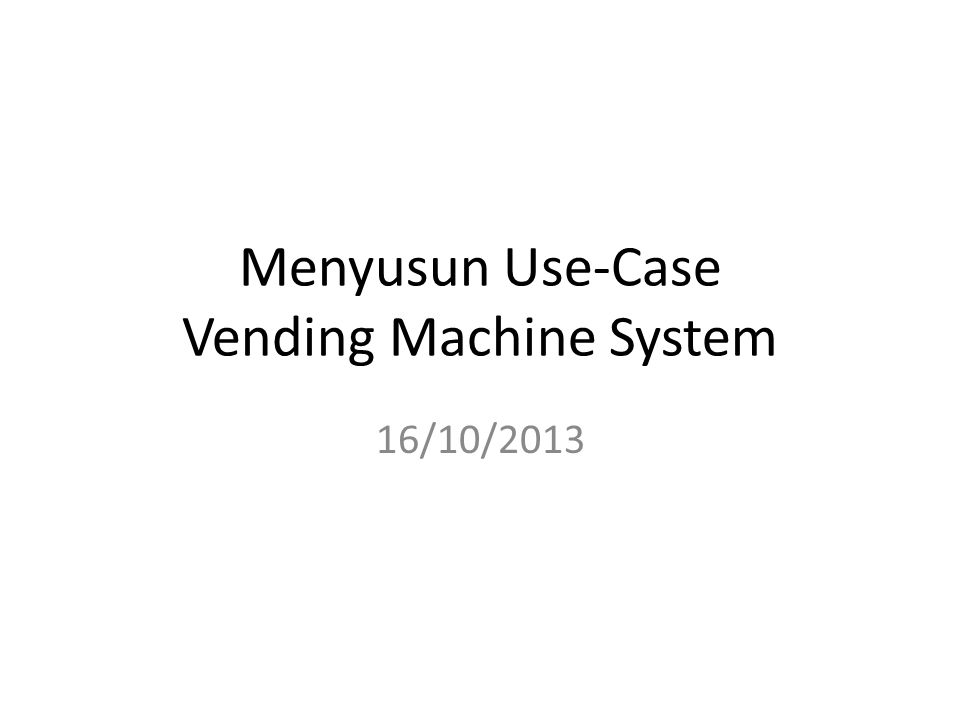 Menyusun Use-Case Vending Machine System