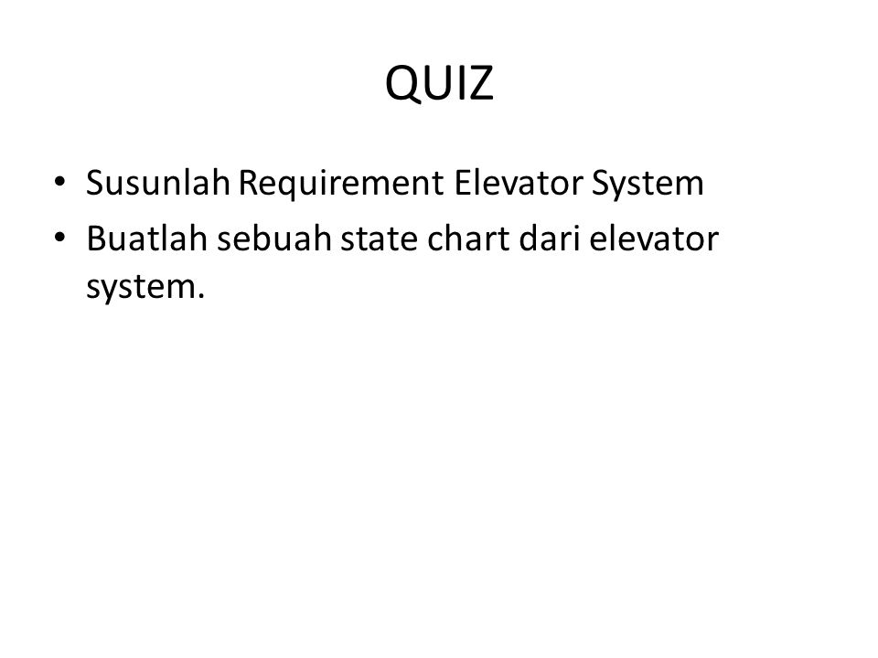 QUIZ Susunlah Requirement Elevator System