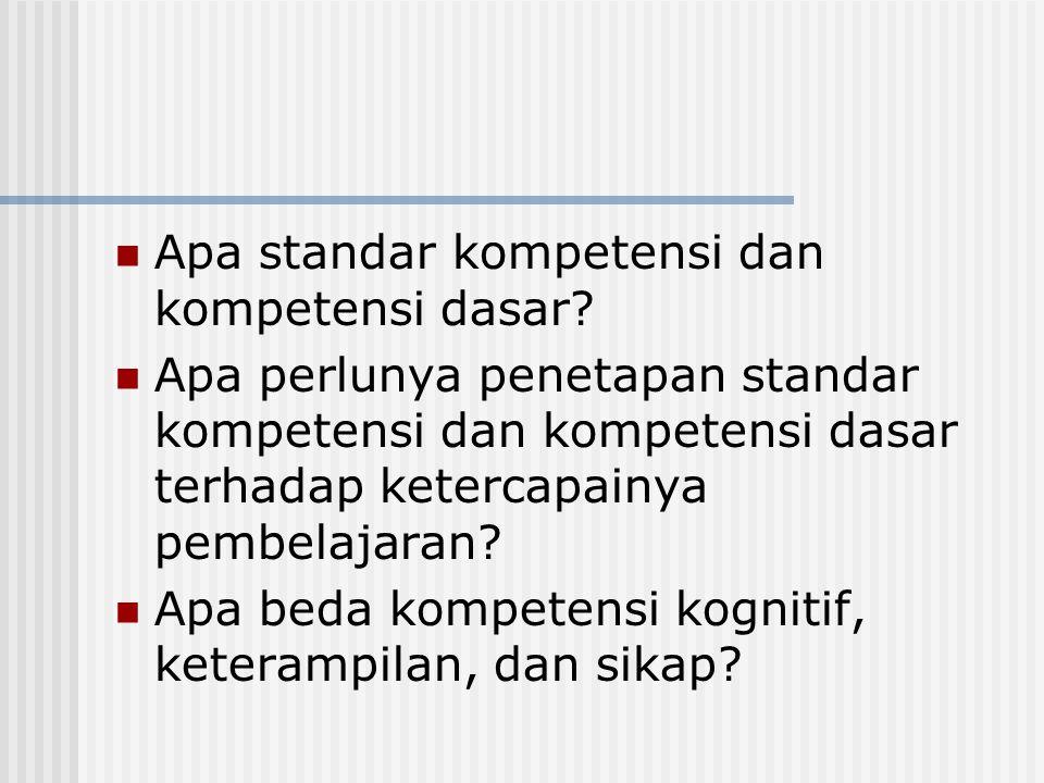 Apa standar kompetensi dan kompetensi dasar
