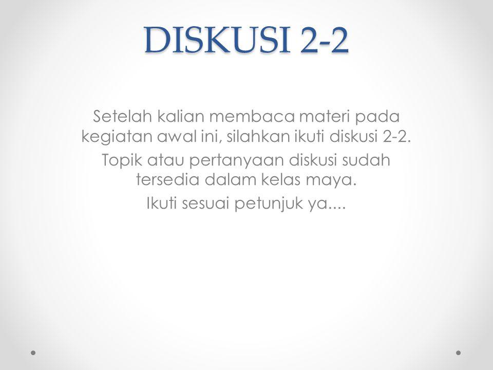 DISKUSI 2-2