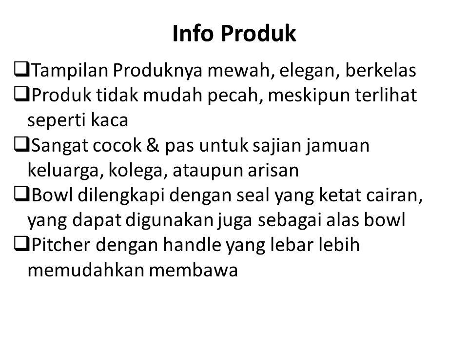 Info Produk Tampilan Produknya mewah, elegan, berkelas