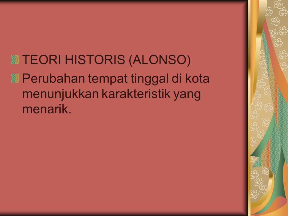 TEORI HISTORIS (ALONSO)