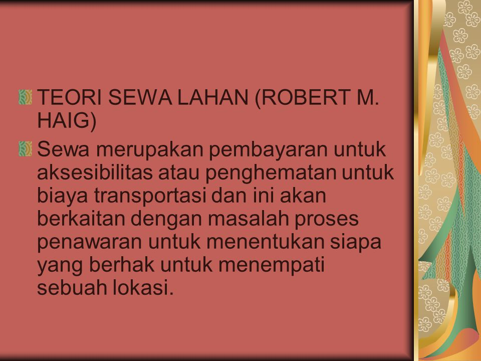 TEORI SEWA LAHAN (ROBERT M. HAIG)