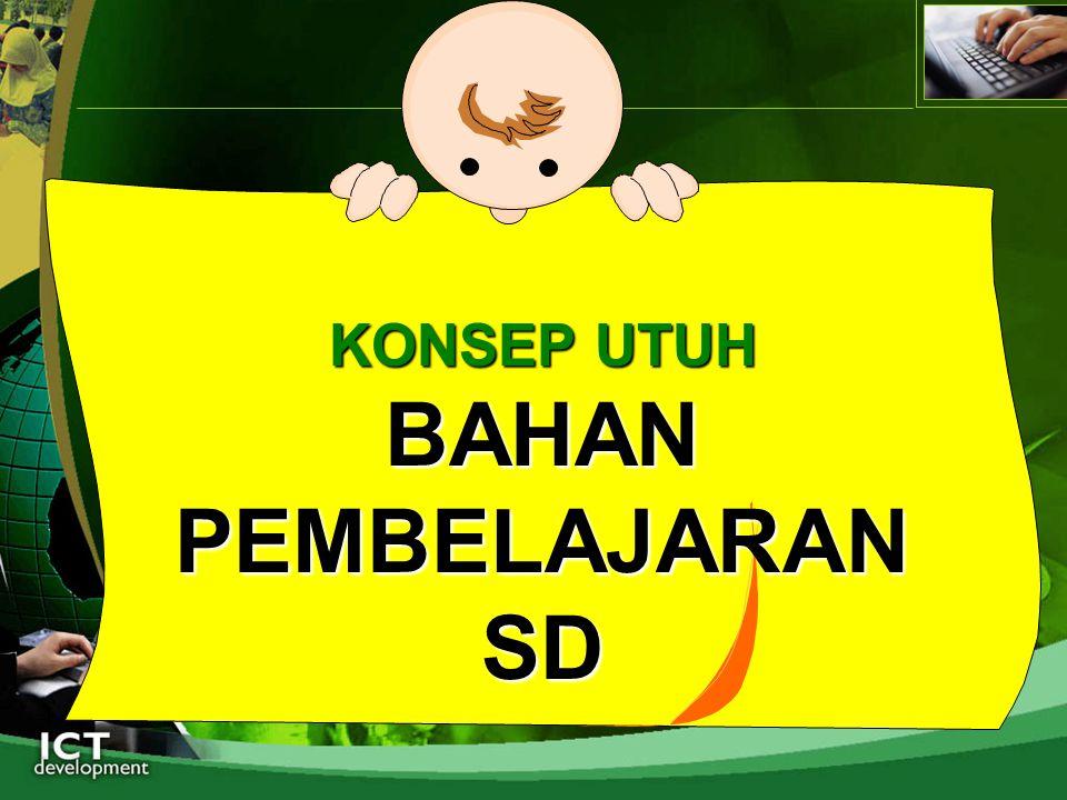 KONSEP UTUH BAHAN PEMBELAJARAN SD