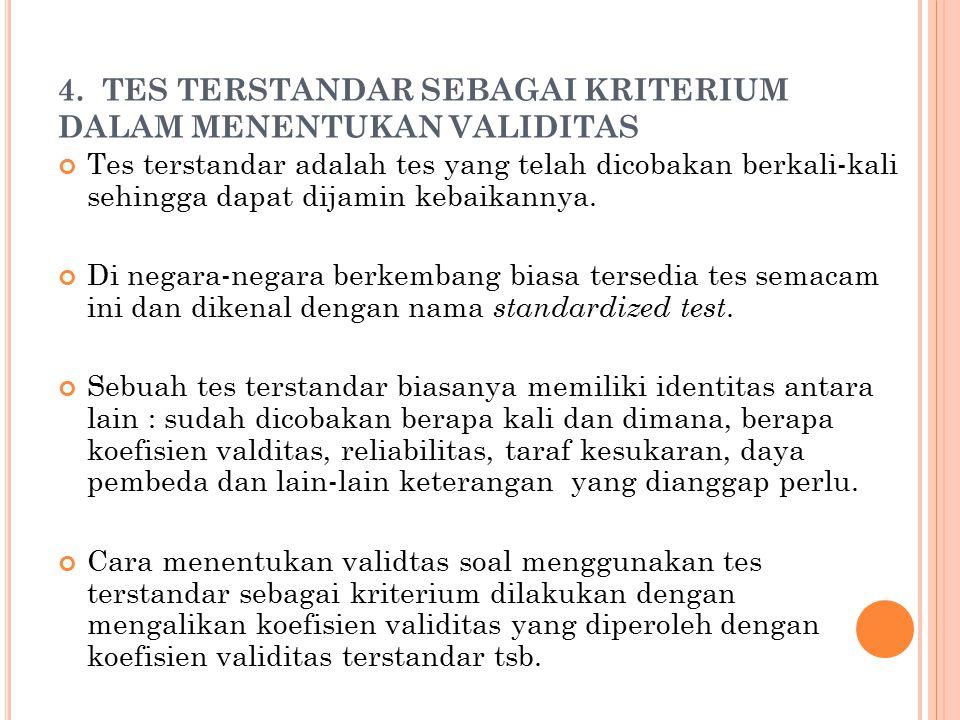 4. TES TERSTANDAR SEBAGAI KRITERIUM DALAM MENENTUKAN VALIDITAS