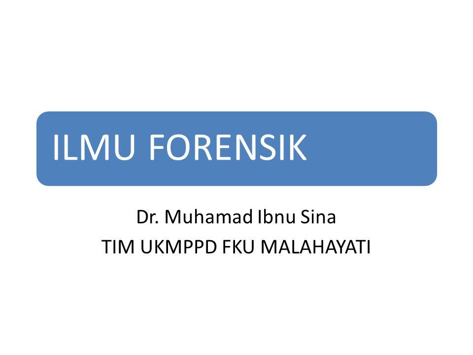 Dr. Muhamad Ibnu Sina TIM UKMPPD FKU MALAHAYATI