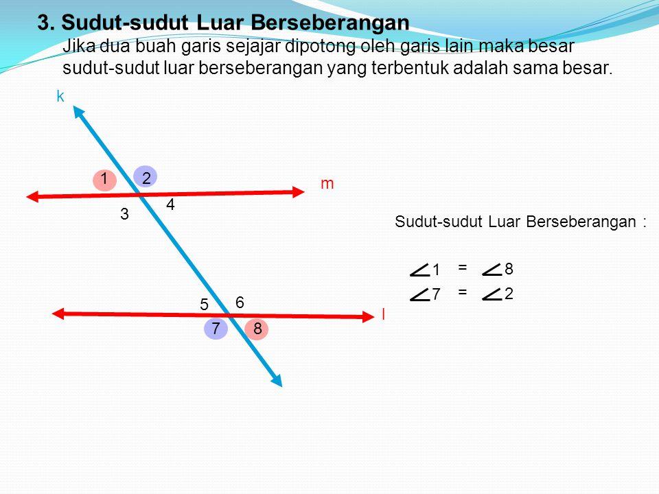 3. Sudut-sudut Luar Berseberangan