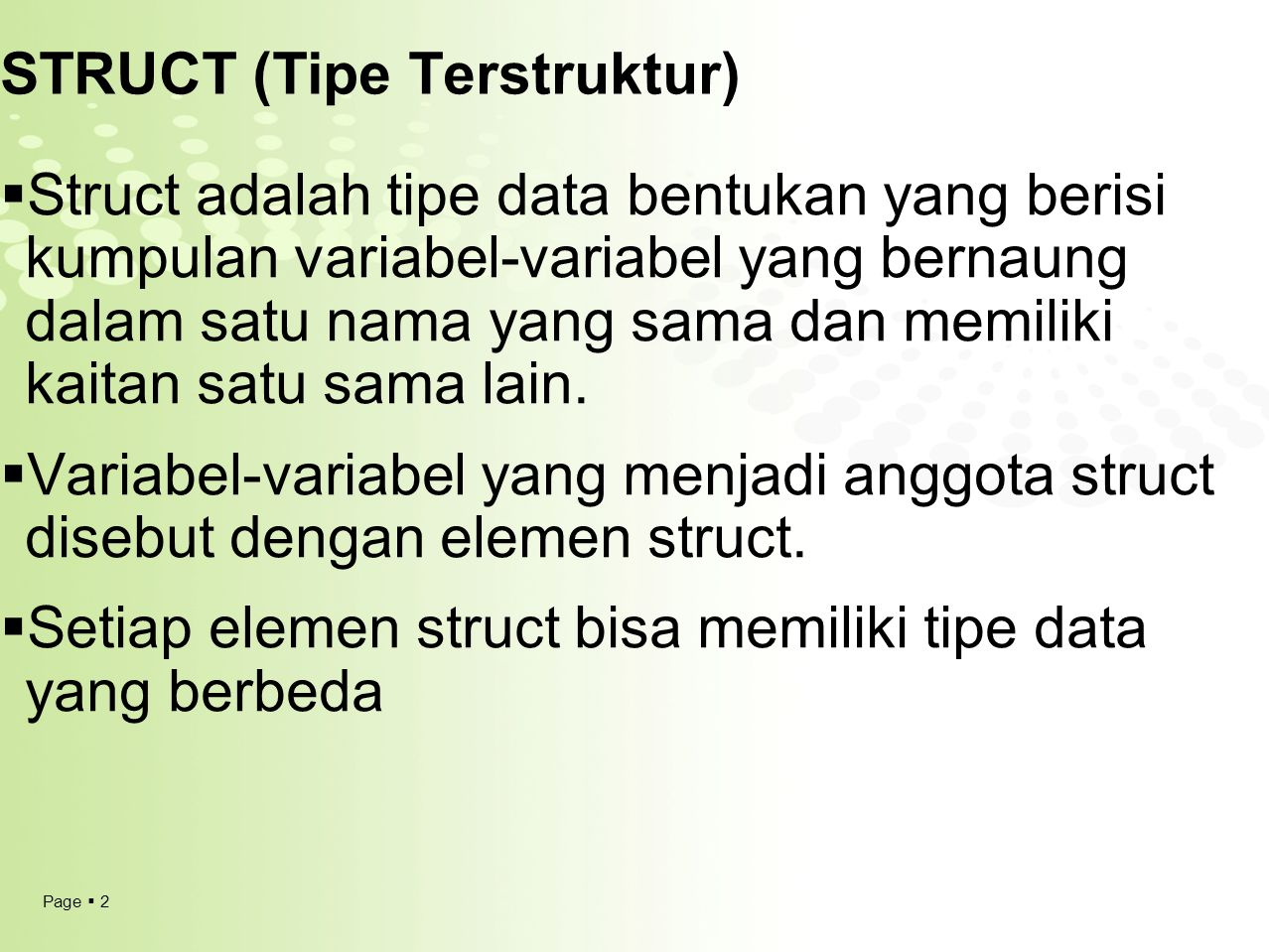 STRUCT (Tipe Terstruktur)
