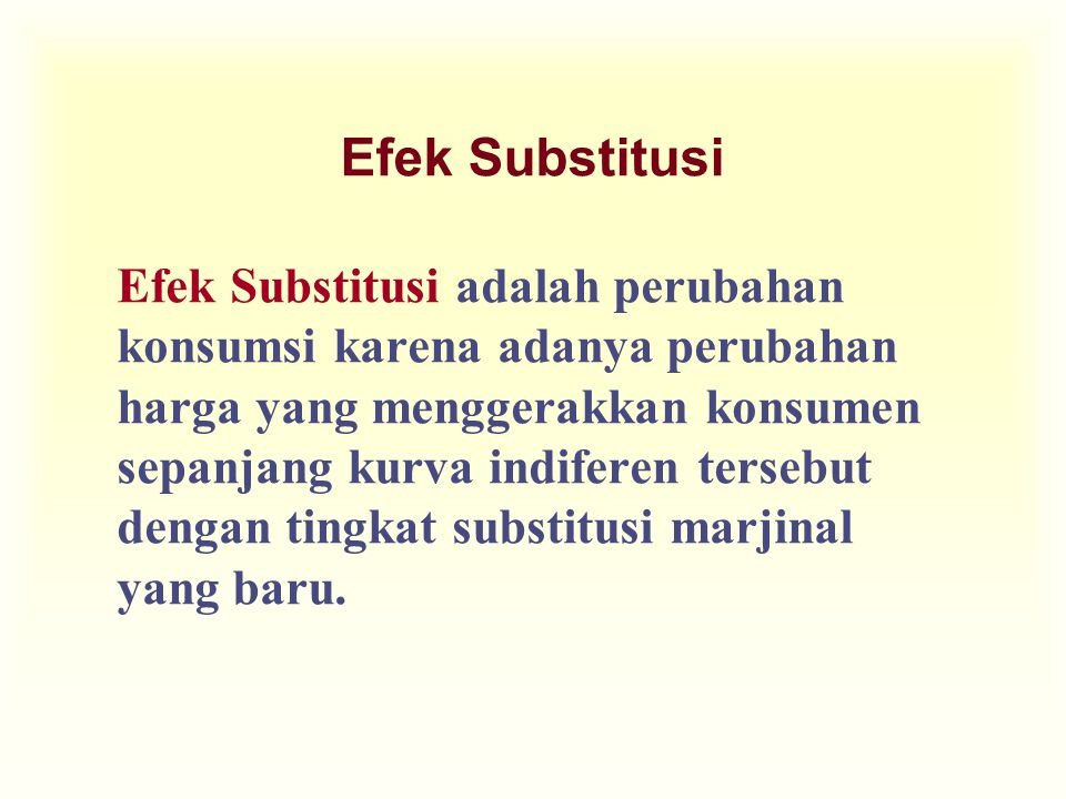Efek Substitusi