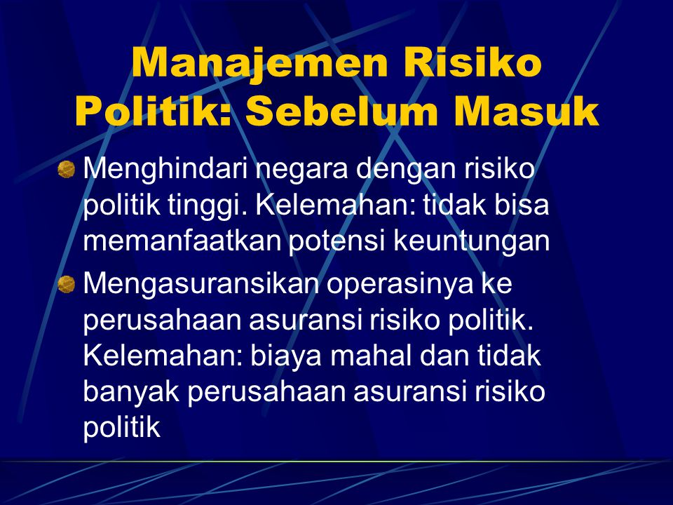 Manajemen Risiko Politik: Sebelum Masuk