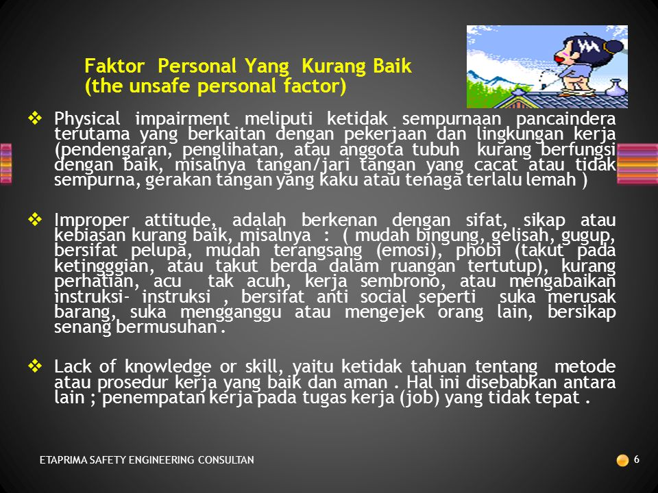 Faktor Personal Yang Kurang Baik (the unsafe personal factor)‏