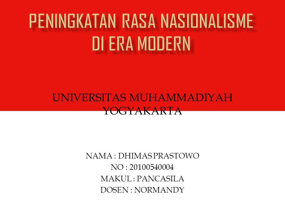 PENINGKATAN RASA NASIONALISME DI ERA MODERN