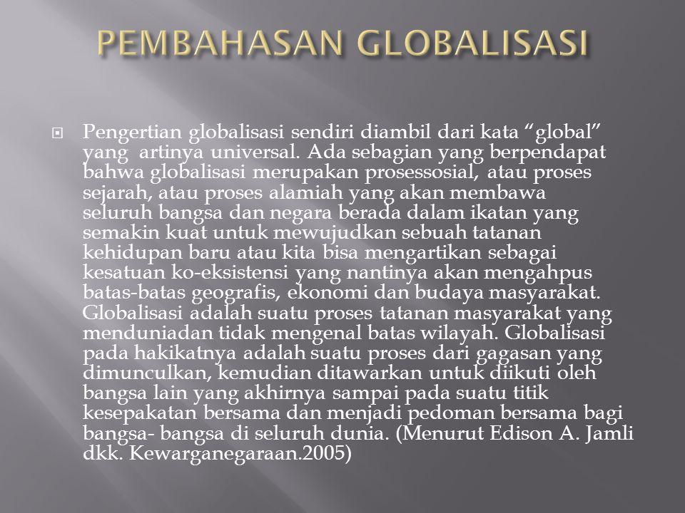 PEMBAHASAN GLOBALISASI