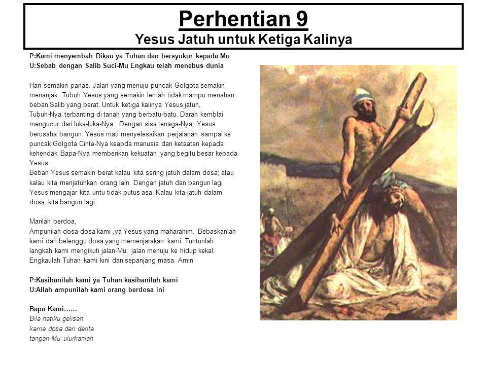 Perhentian 9 Yesus Jatuh untuk Ketiga Kalinya