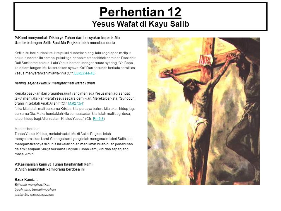Perhentian 12 Yesus Wafat di Kayu Salib