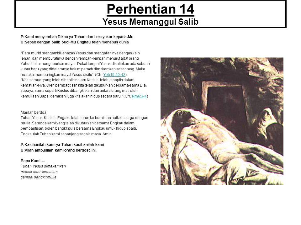 Perhentian 14 Yesus Memanggul Salib
