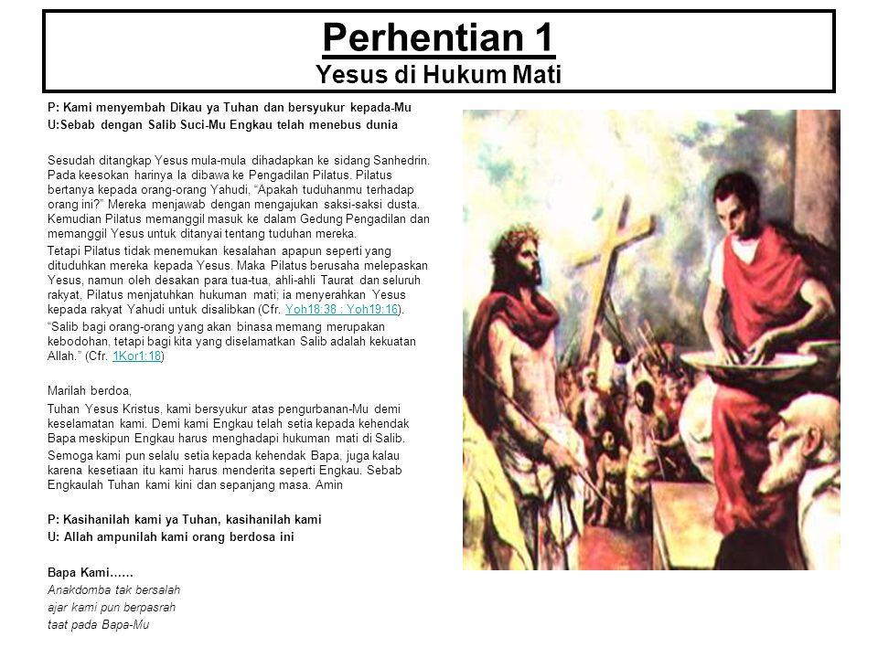Perhentian 1 Yesus di Hukum Mati