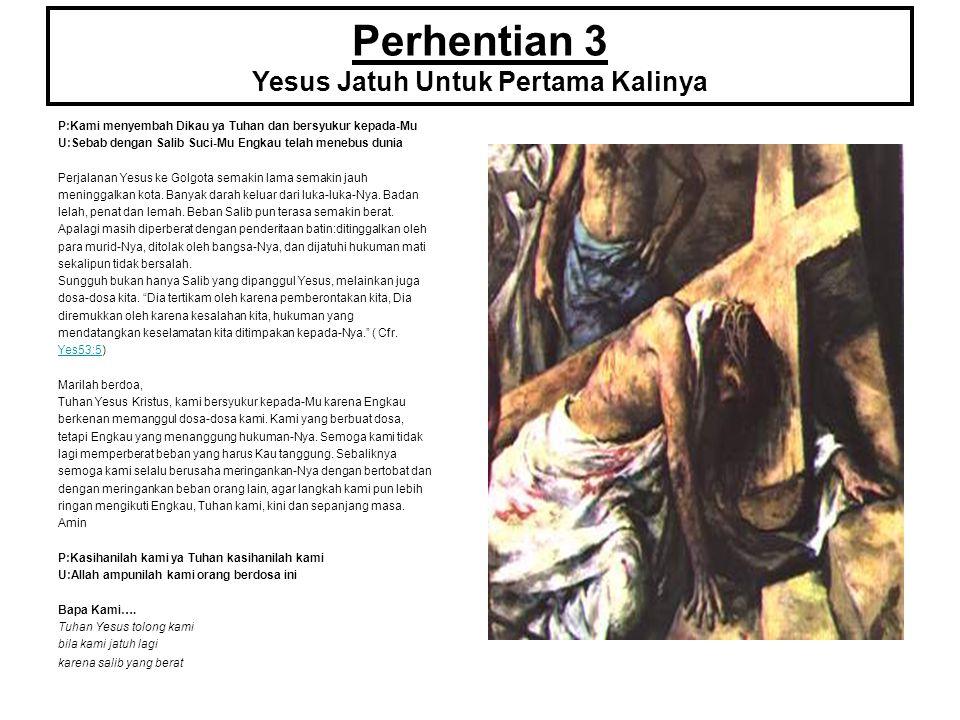 Perhentian 3 Yesus Jatuh Untuk Pertama Kalinya