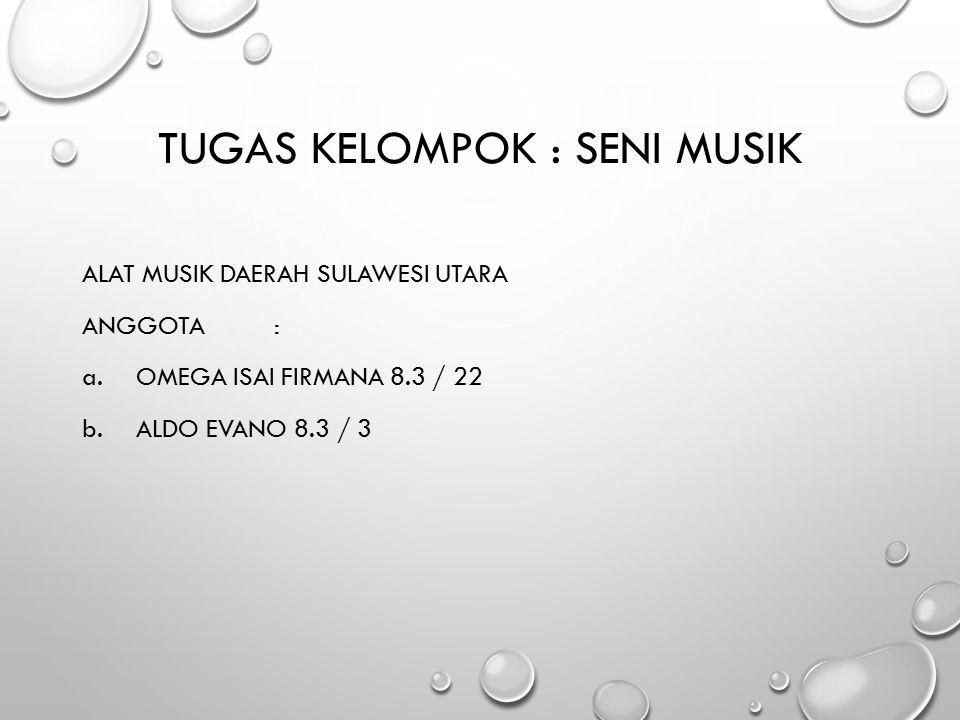 Tugas Kelompok : Seni Musik