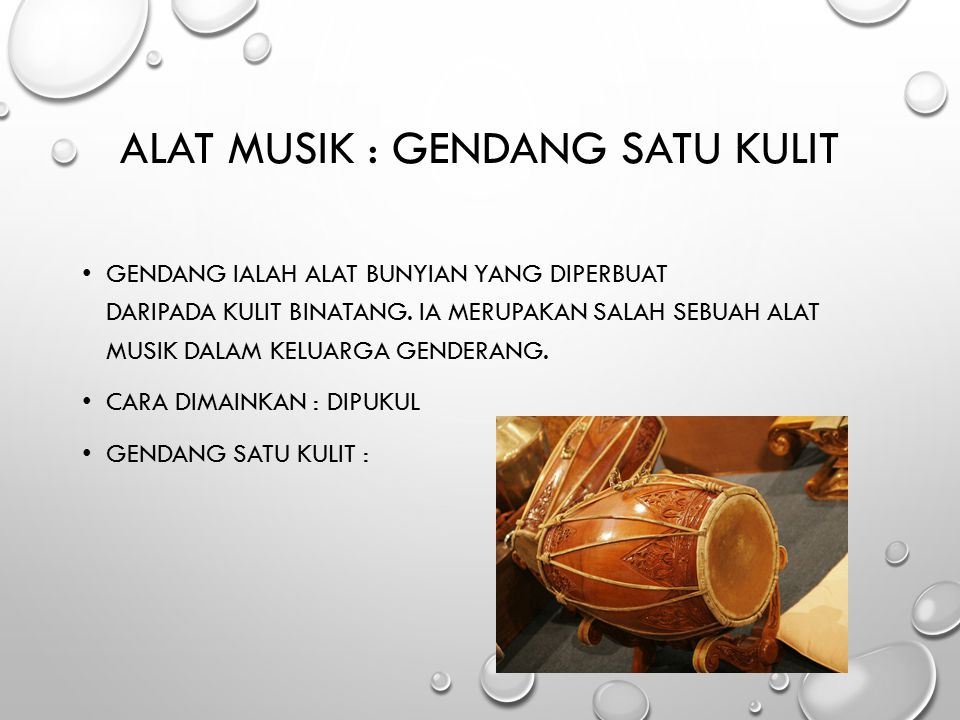 Alat Musik : Gendang Satu Kulit