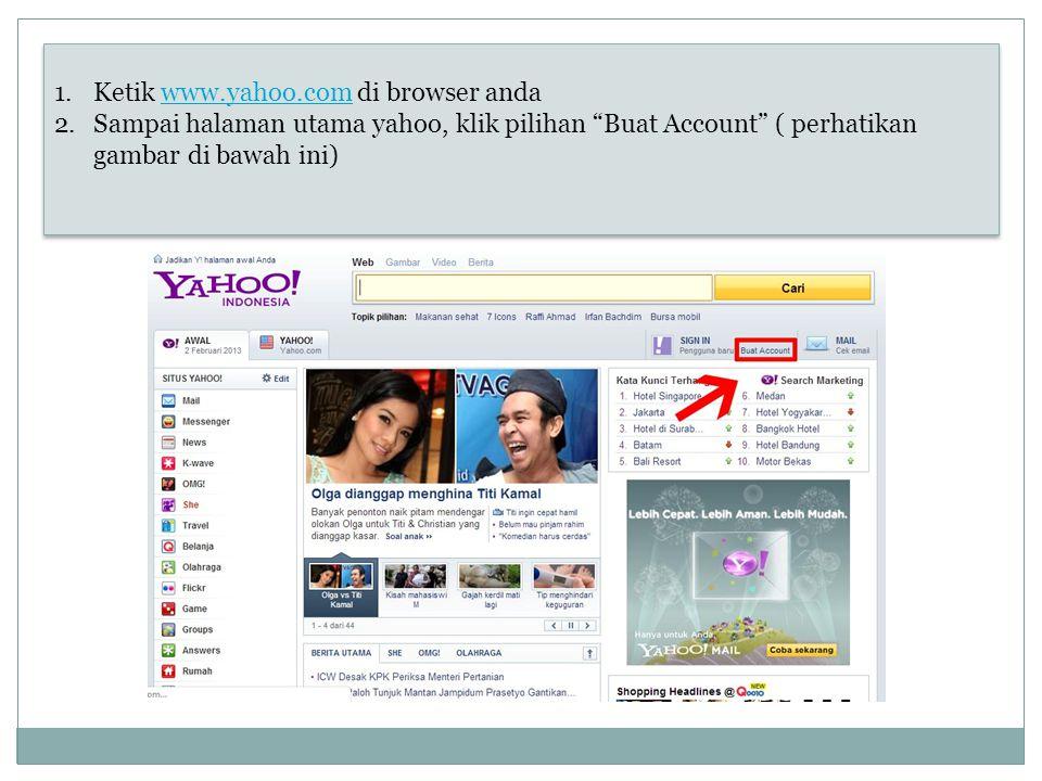 Ketik www.yahoo.com di browser anda