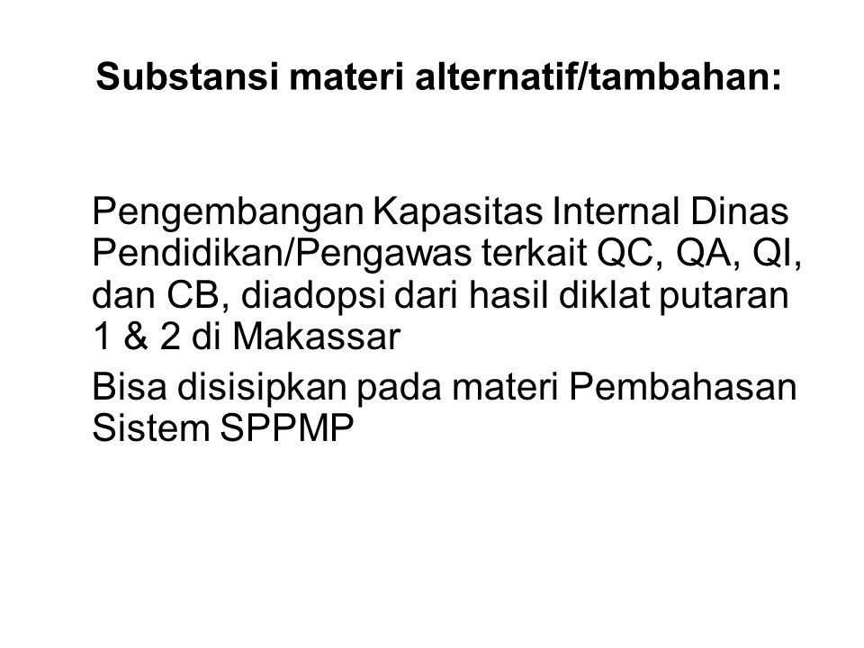 Substansi materi alternatif/tambahan: