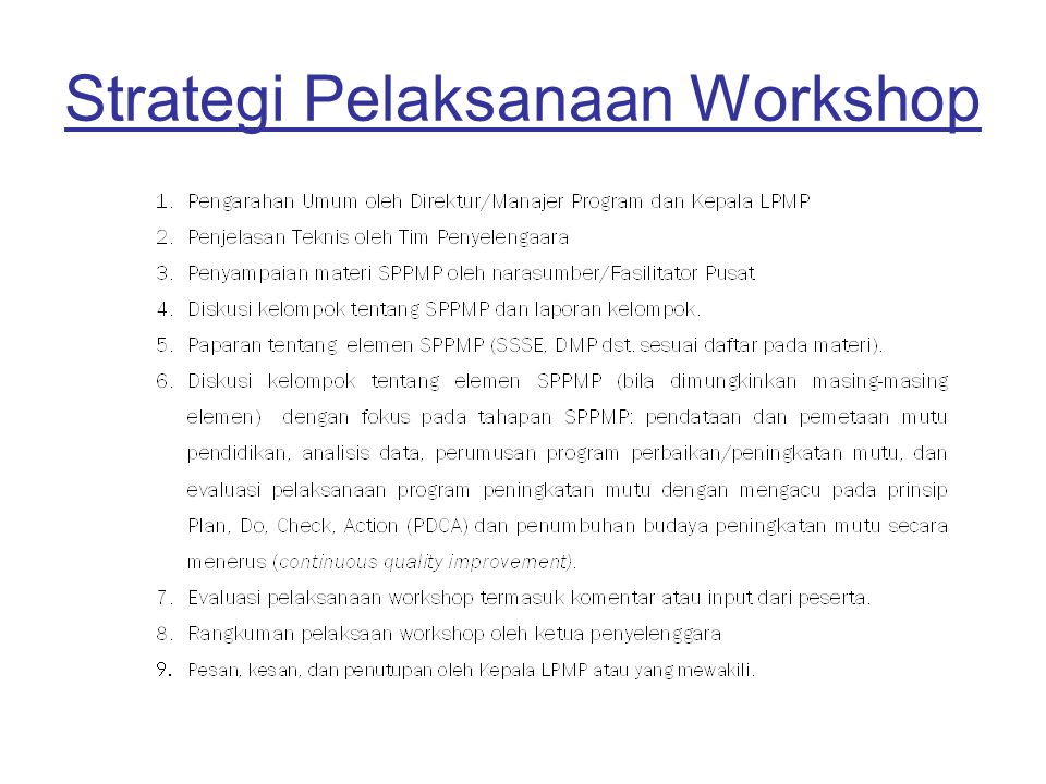 Strategi Pelaksanaan Workshop