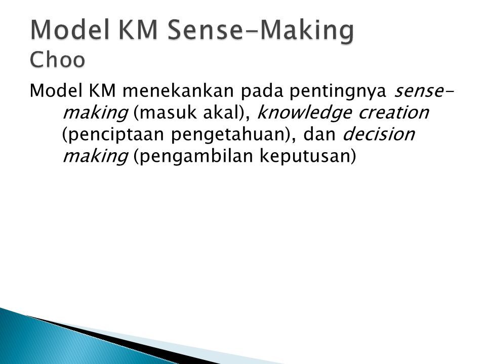 Model KM Sense-Making Choo