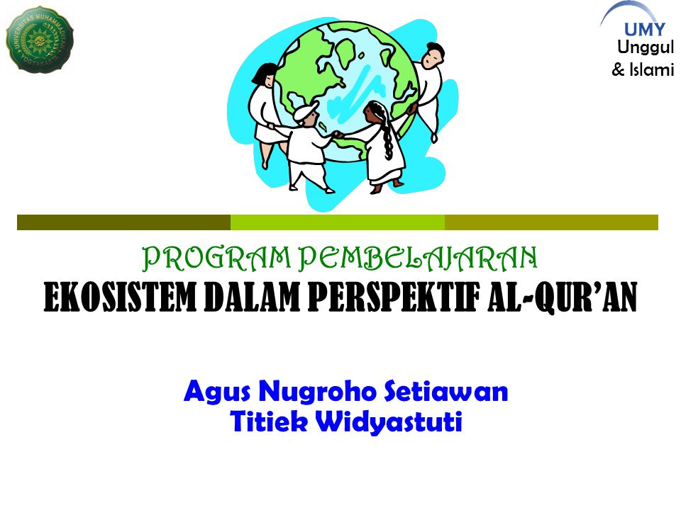 EKOSISTEM DALAM PERSPEKTIF AL-QUR'AN