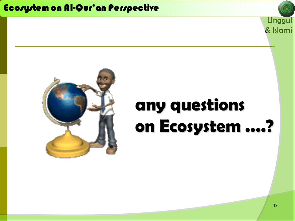 any questions on Ecosystem ....