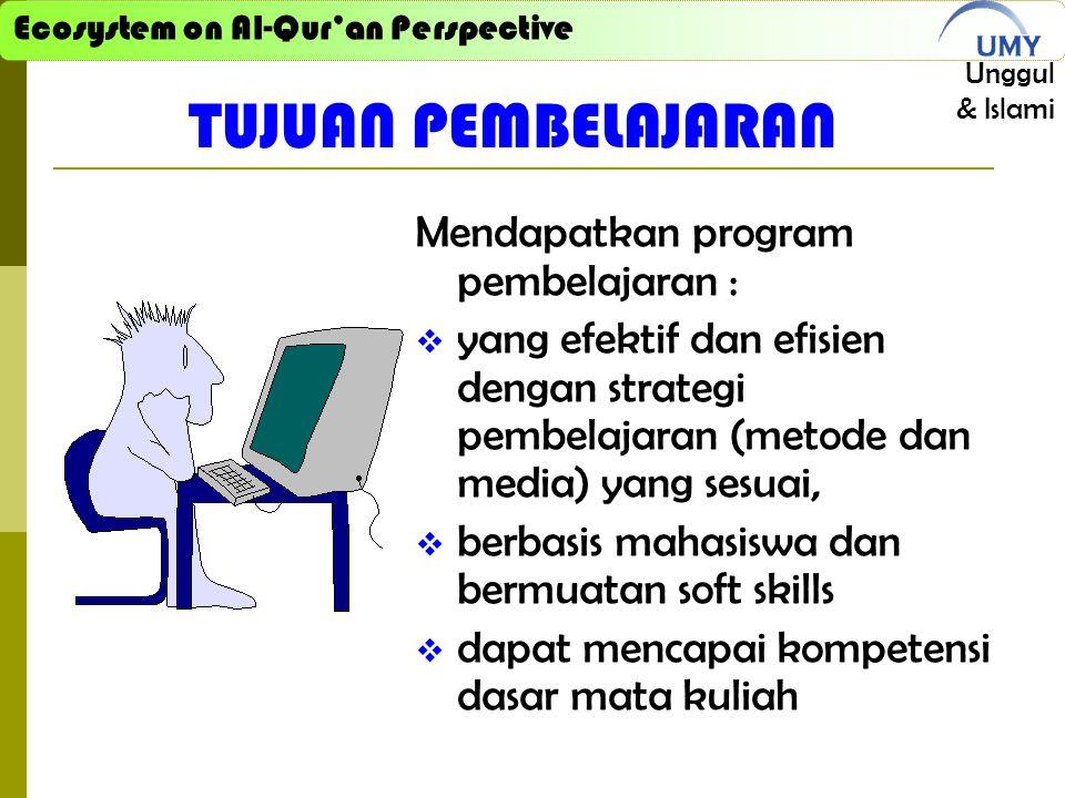 TUJUAN PEMBELAJARAN Mendapatkan program pembelajaran :
