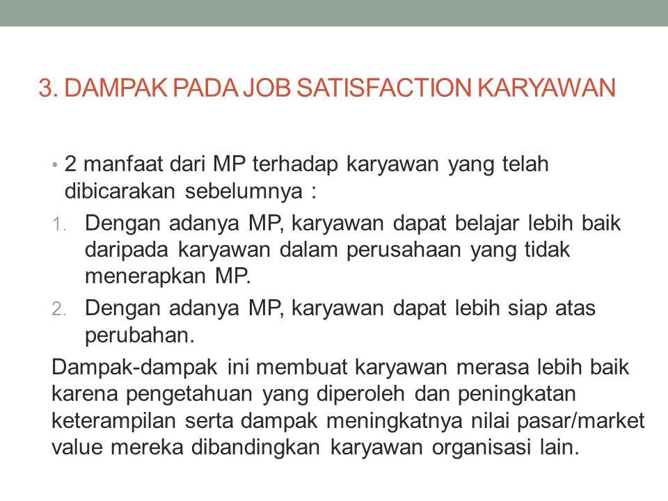 3. DAMPAK PADA JOB SATISFACTION KARYAWAN