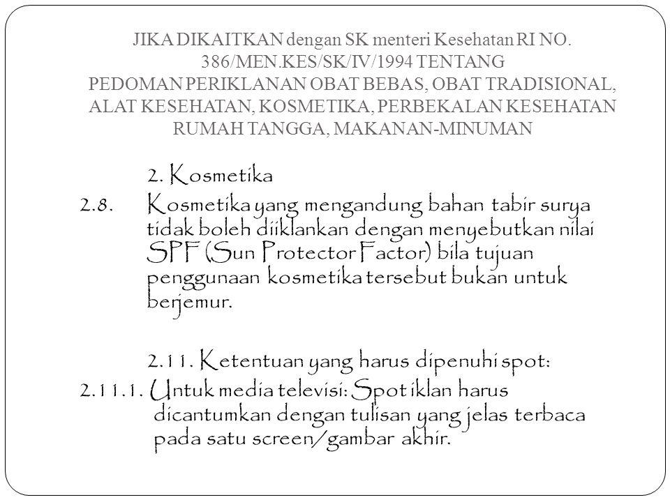 JIKA DIKAITKAN dengan SK menteri Kesehatan RI NO. 386/MEN