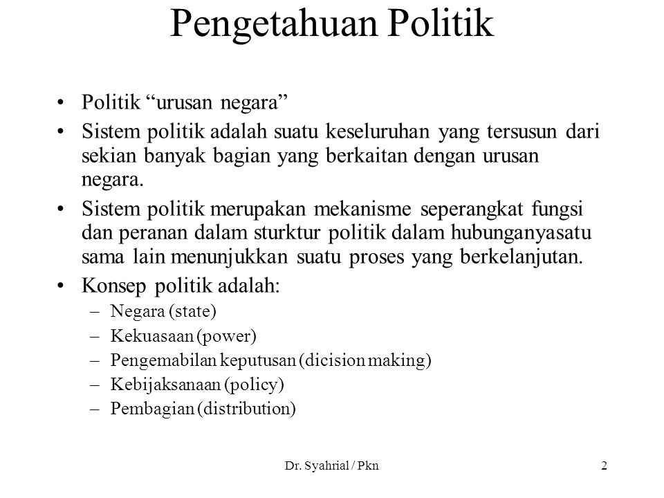 Pengetahuan Politik Politik urusan negara