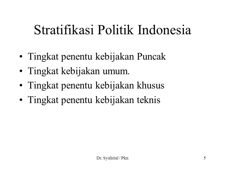 Stratifikasi Politik Indonesia