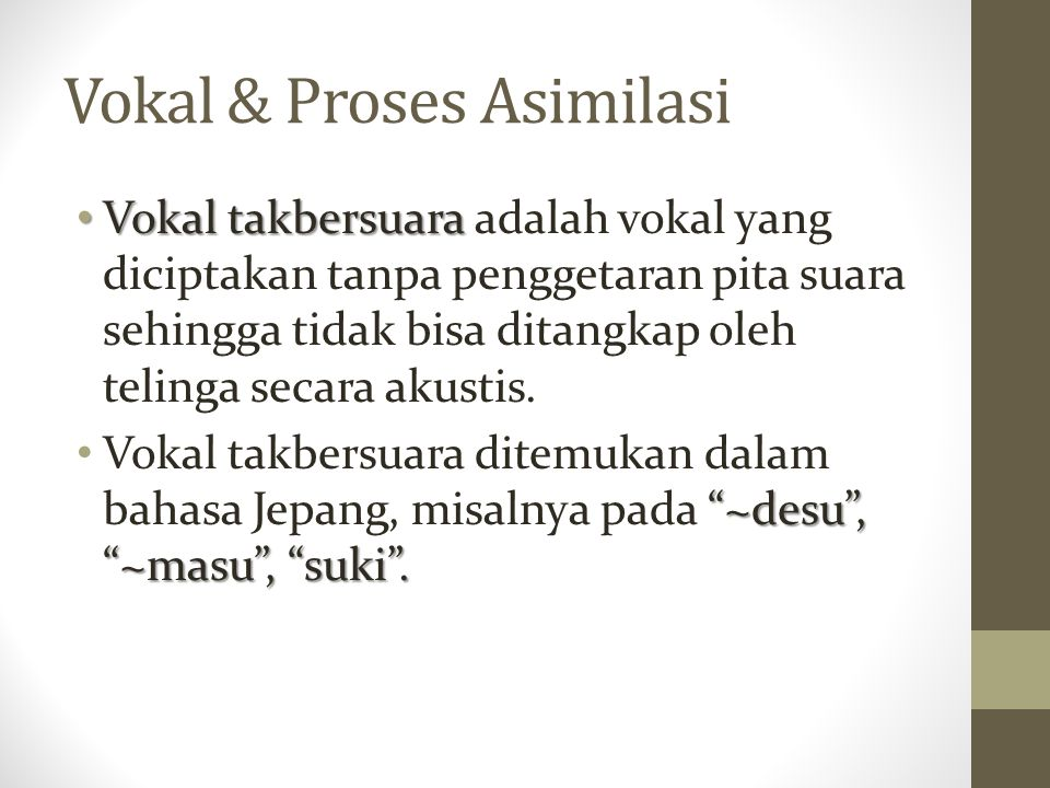 Vokal & Proses Asimilasi
