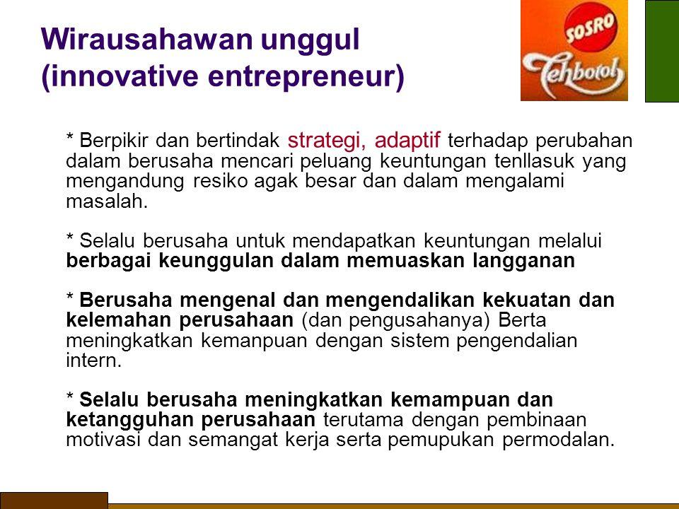 Wirausahawan unggul (innovative entrepreneur)