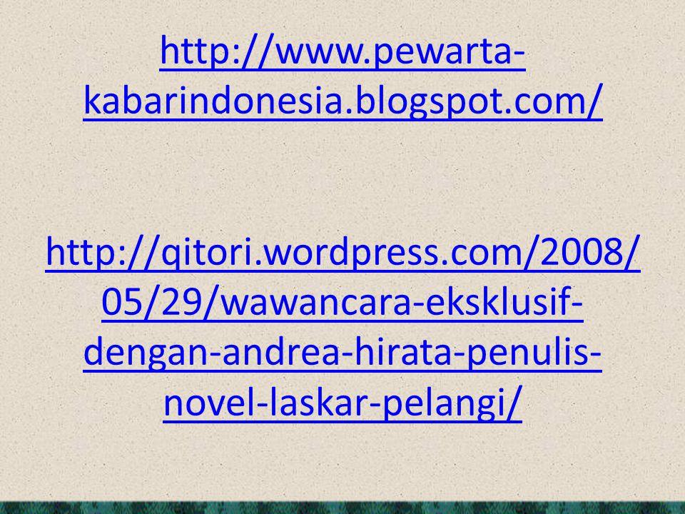 http://www. pewarta-kabarindonesia. blogspot. com/ http://qitori