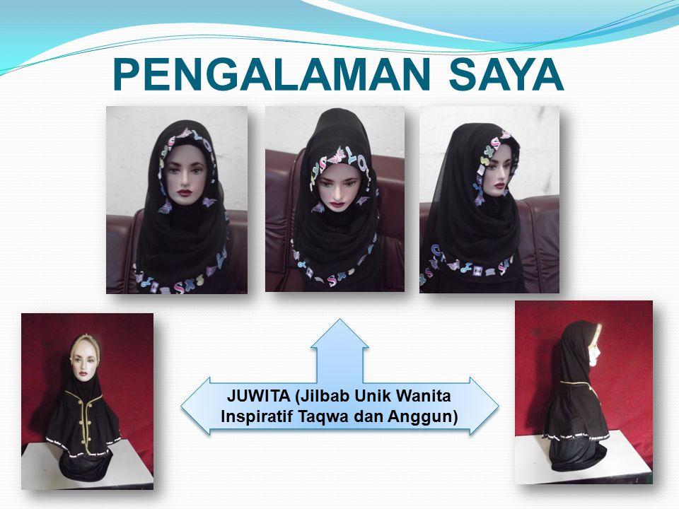 JUWITA (Jilbab Unik Wanita Inspiratif Taqwa dan Anggun)