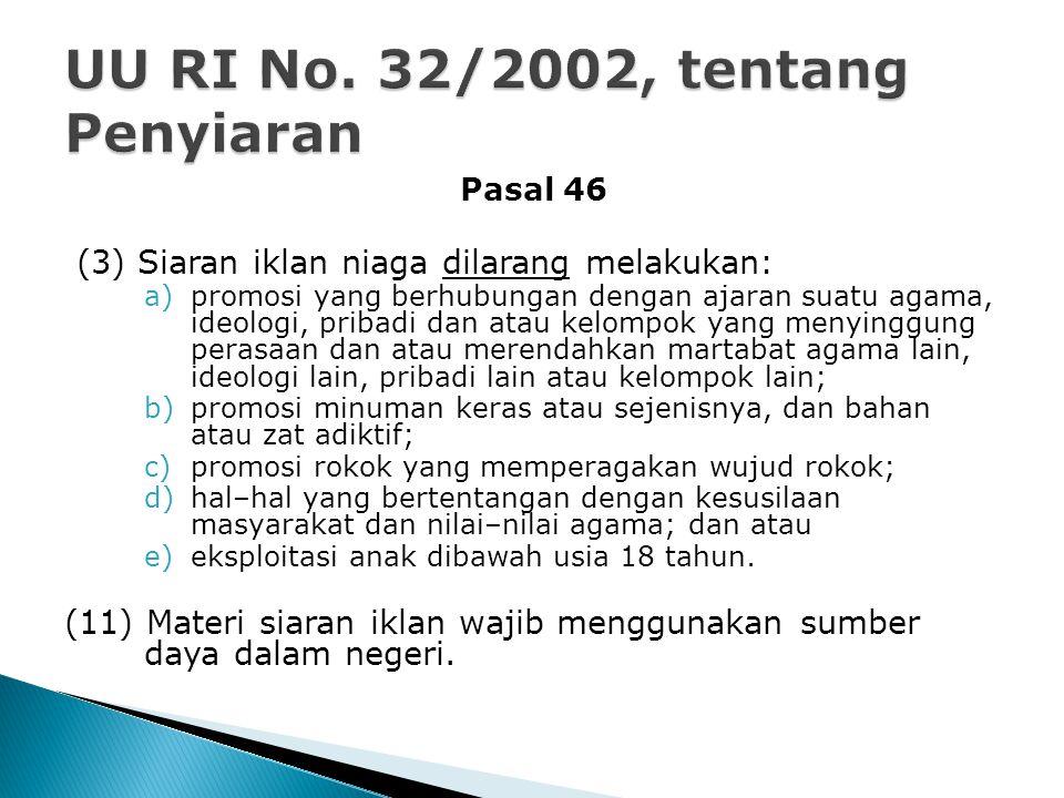 UU RI No. 32/2002, tentang Penyiaran