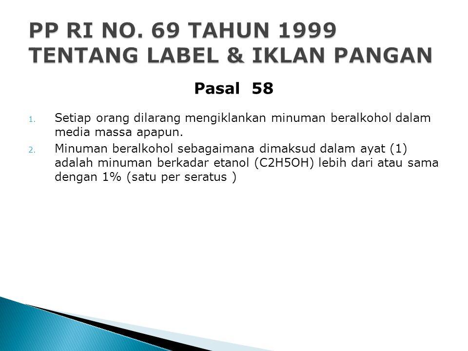 PP RI NO. 69 TAHUN 1999 TENTANG LABEL & IKLAN PANGAN