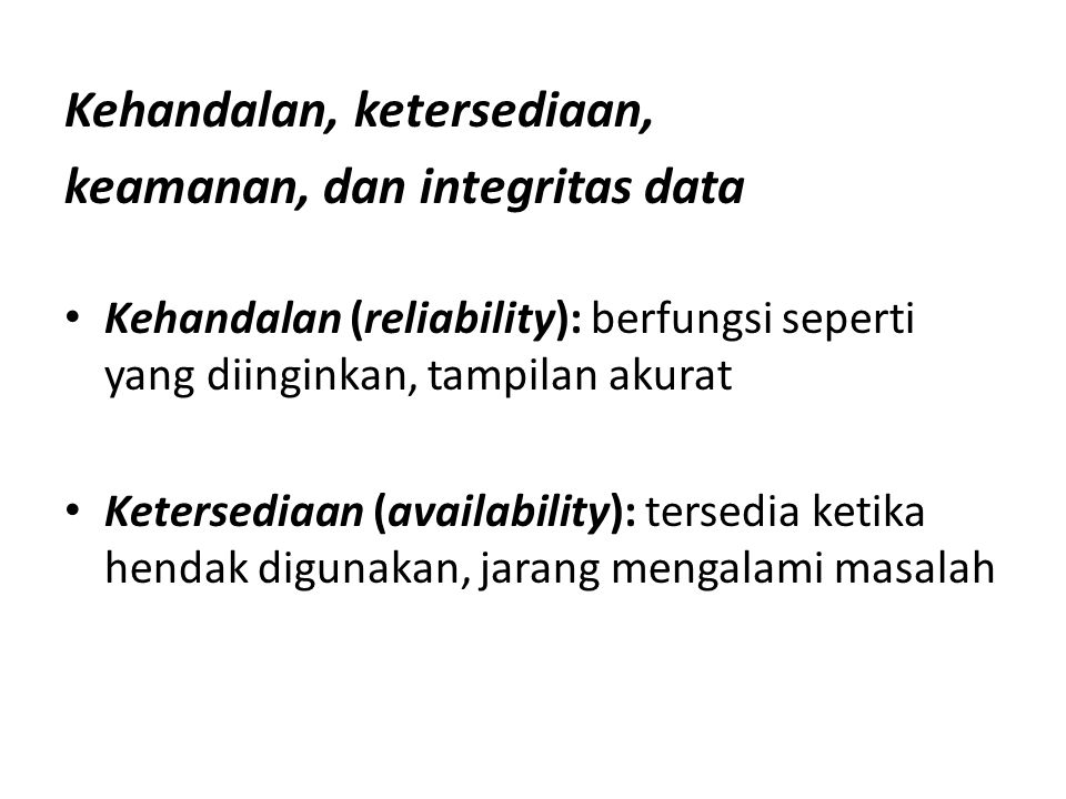 Kehandalan, ketersediaan, keamanan, dan integritas data