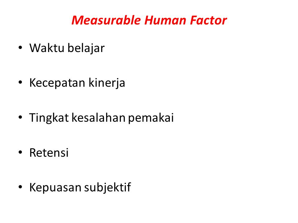 Measurable Human Factor