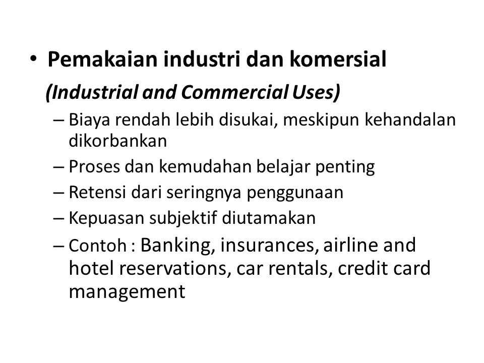 Pemakaian industri dan komersial (Industrial and Commercial Uses)