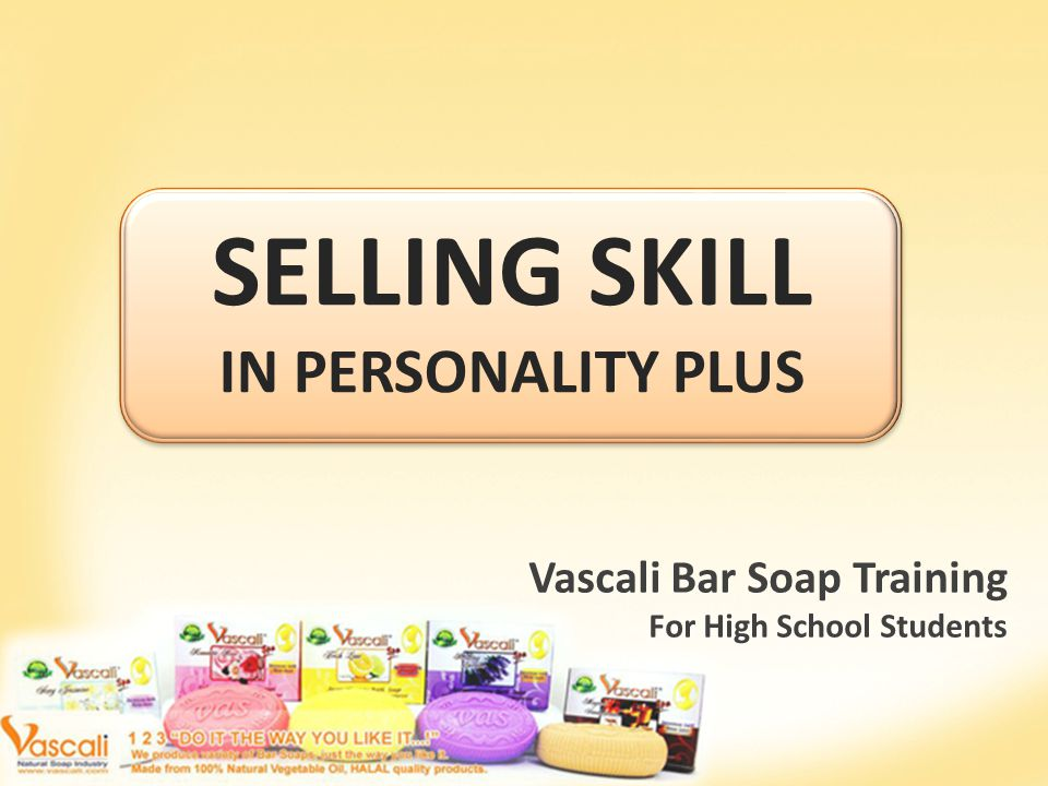 SELLING SKILL IN PERSONALITY PLUS