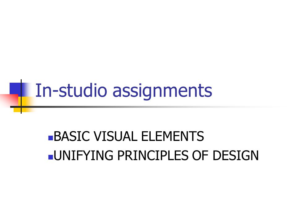 In-studio assignments