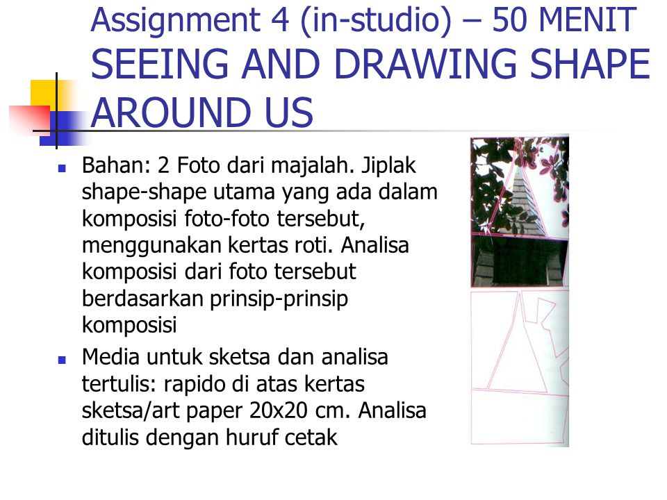 Assignment 4 (in-studio) – 50 MENIT SEEING AND DRAWING SHAPE AROUND US