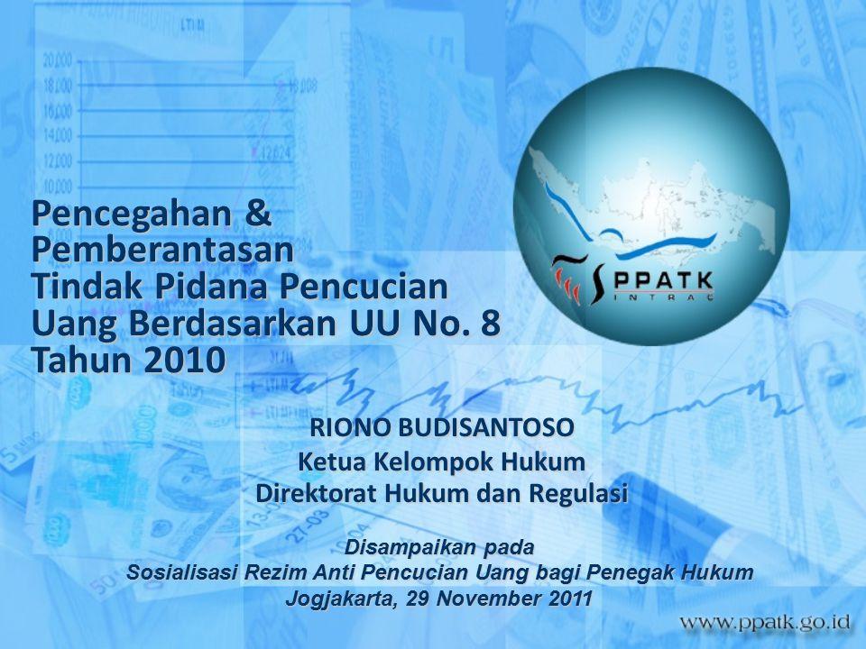Pencegahan & Pemberantasan Tindak Pidana Pencucian Uang Berdasarkan UU No. 8 Tahun 2010